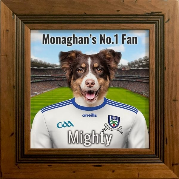 Monaghan GAA fans gift. A personalised pet portrait ceramic GAA gift in a rustic pine real wood frame. Picture Parcel pet portraits are handmade in Ireland and ship worldwide. A great gift for any GAA supporter at home or abroad.
