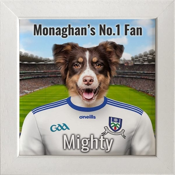 Monaghan GAA fans gift. A personalised pet portrait ceramic GAA gift in a white real wood frame. Picture Parcel pet portraits are handmade in Ireland and ship worldwide. A great gift for any GAA supporter at home or abroad.