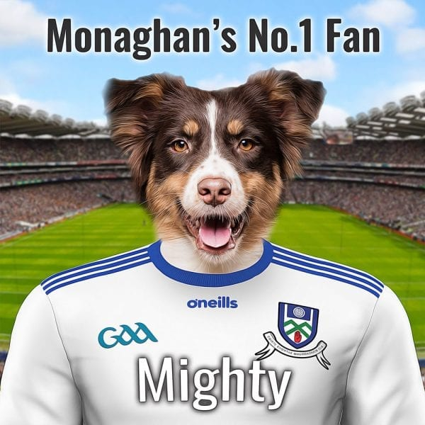 A unique and fun gift for any Monaghan GAA fan. This Fun item is their own pet dressed in Monaghans county GAA team colours - with Croke Park in the background. You can further personalise this GAA gift with text of your choice. All of this on a high gloss ceramic art tile in a wooden handmade frame. A wonderful and unique present for any Monaghan GAA fan!